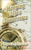 Mapping Life's Tomorrows, Wil Gower, 1605633925