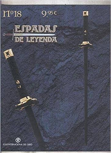 Espadas de Leyenda numero 18: Ninja To la espada de los ...