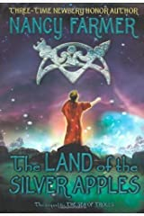 The Land of the Silver Apples (Sea of Trolls ) by Nancy Farmer (2007) Hardcover
