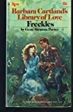 img - for Freckles (Barbars Cartland's Library Of Love #26) book / textbook / text book
