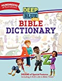 img - for Deep Blue Kids Bible Dictionary book / textbook / text book