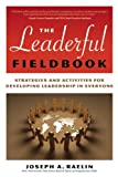 The Leaderful Fieldbook, Joseph A. Raelin, 0891063803