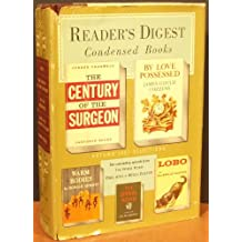 Reader's digest condensed books; Volume 4, 1957; LOBO, The Century of The Surgeon, By Love Possessed, Duel With A Witch Doctor, Warm Bodies