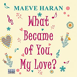 What Became of You, My Love? Audiobook