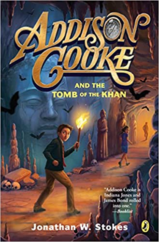 Addison Cooke and the Tomb of the Khan