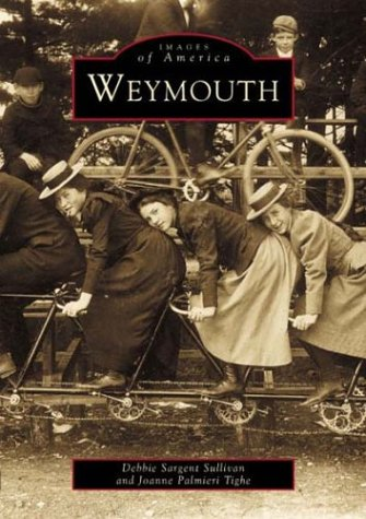(Weymouth (Images of America))