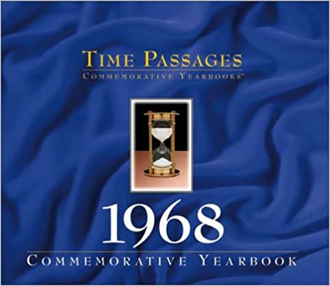 Time Passages 1968 Yearbook