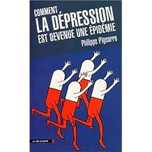 COMM.DEPRESSION EST DEVENUE..EPIDEMIE