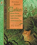 Catkin, Antonia Barber, 156402976X