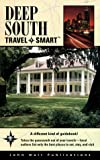Deep South Travel Smart, Carol Thalimer and Dan Thalimer, 1562613170