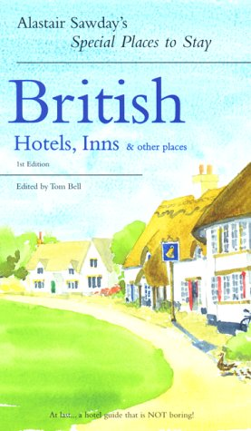Special Places to Stay British Hotels, Inns & Other Places