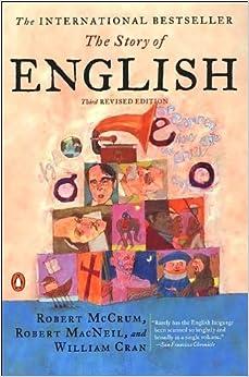 R. McCrum's R. MacNeil's W. Cran's The Story of English(The Story of English: Third Revised Edition )2002