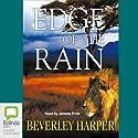Edge of the Rain Hörbuch von Beverley Harper Gesprochen von: Jerome Pride