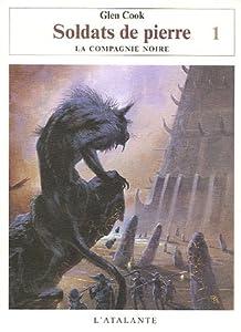 """Afficher """"Annales de la Compagnie Noire (Les ) n° 10 Soldats de pierre, vol. 1"""""""