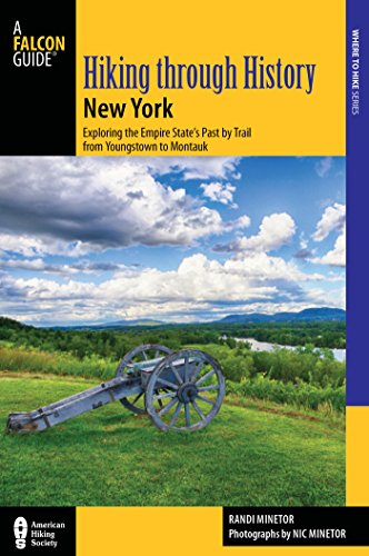 Download PDF Hiking through History New York - Exploring the Empire State's Past by Trail from Youngstown to Montauk