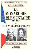 La monarchie parlementaire 1815-1848