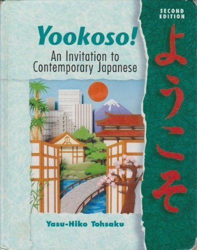 yookoso-an-invitation-to-contemporary-japanese-student-edition