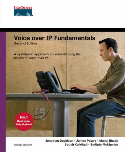 Voice over IP Fundamentals (2nd Edition)