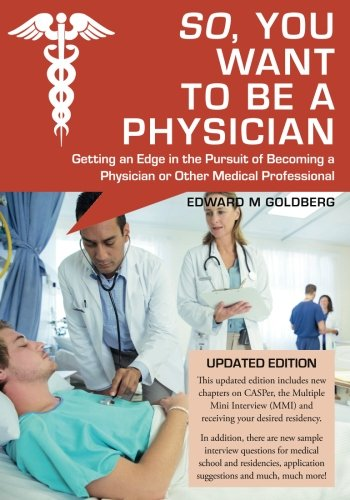 Pdf Test Preparation So, You Want to Be a Physician: Getting an Edge in the Pursuit of Becoming a Physician or Other Medical Professional