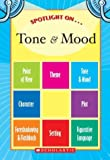 Spotlight on Tone and Mood