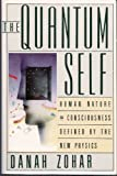 The Quantum Self, Danah Zohar, 0688087809