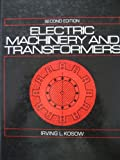 Electric Machinery and Transformers, Irving L. Kosow, 0132487330