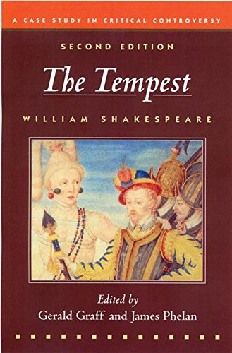 The Tempest BEDFORD TITLE: refer to 0312457529 (Case Studies in Contemporary Criticism)