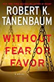 img - for Without Fear or Favor (A Butch Karp-Marlene Ciampi Thriller) book / textbook / text book