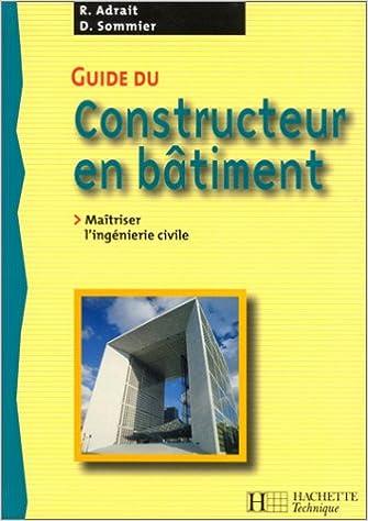 Lire en ligne Guide du constructeur en bâtiment : Livre de l'élève pdf, epub ebook
