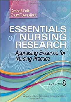 Book Essentials of Nursing Research: Appraising Evidence for Nursing Practice by Denise F Polit (2013-01-25)