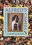 Alfred's Camera, David Ellwand, 0525459782