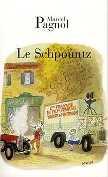 Le Schpountz par Pagnol