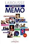 LAROUSSE LE NOUVEAU MEMO. Encyclopédie par Larousse