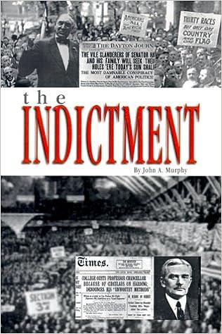 The Indictment: John A  Murphy: 9780918052032: Amazon com: Books