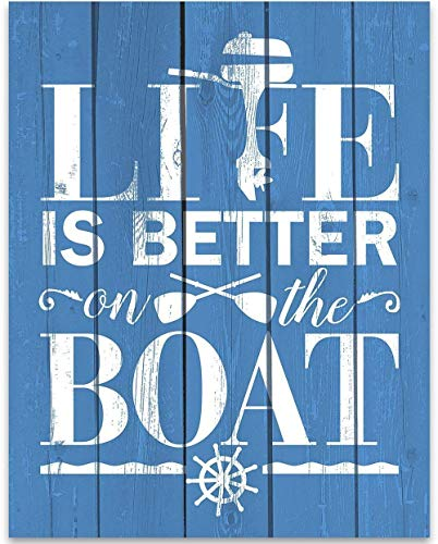 Life Is Better On The Boat - 11x14 Unframed Typography Art Print - Great Boat Sign, Nautical Decor or Lake House Sign Under $15 (Printed on Paper, Not Wood) -