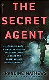 The Secret Agent, Francine Mathews, 0553581538