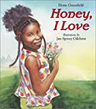 Honey, I Love, Eloise Greenfield, 006009124X