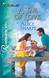 A Tail of Love, Alice Sharpe, 037319806X