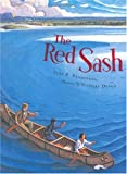 Front cover for the book The Red Sash by Jean E. Pendziwol