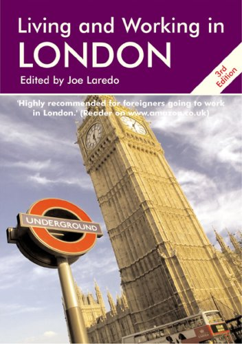Living and Working in London: The Best Selling and Comprehensive Book for Foreigners Living in London (Survival Handbooks)