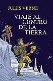 Viaje al centro de la tierra / Journey to the Center of the Earth (Spanish Edition)