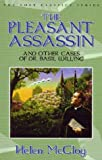 The Pleasant Assassin and Other Cases of Dr. Basil Willing, Helen McCloy, 1932009078