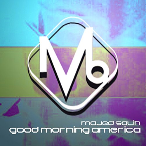 Good Morning America View Your Deal : Good morning america by majed salih on amazon music