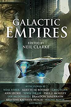 Galactic Empires by [Clarke, Neil]