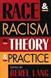 img - for Race and Racism in Theory and Practice book / textbook / text book