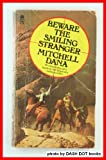 Beware the Smiling Stranger, Mitchell Dana, 0380008300