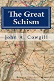 The Great Schism, John Cowgill, 1456477315