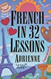 French in 32 Lessons, Adrienne, 0393316475