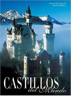 Castillos del Mundo (Spanish Edition)