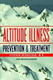 Altitude Illness, Stephen Bezruchka, 089886402X